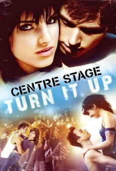 Center Stage: Turn It Up on-line gratuito