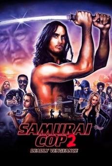 Samurai Cop 2: Deadly Vengeance online