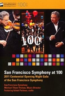 San Francisco Symphony at 100 on-line gratuito