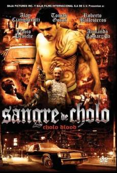 Sangre de cholo on-line gratuito