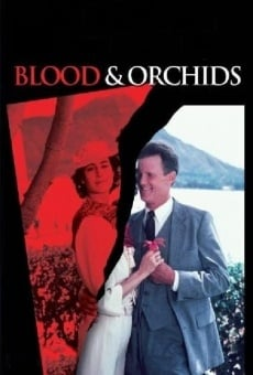 Blood & Orchids online streaming