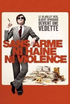 Ver película Sans arme, ni haine, ni violence