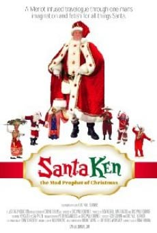 Santa Ken: The Mad Prophet of Christmas online free