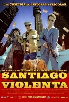 Santiago Violenta on-line gratuito