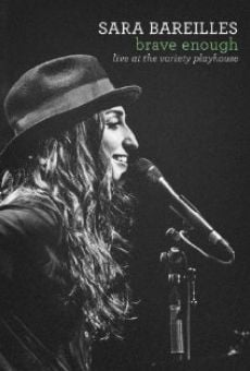 Película: Sara Bareilles Brave Enough: Live at the Variety Playhouse