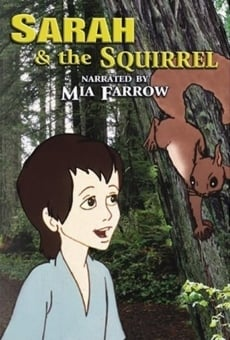 Ver película Sarah and the Squirrel