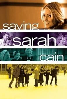 Saving Sarah Cain on-line gratuito