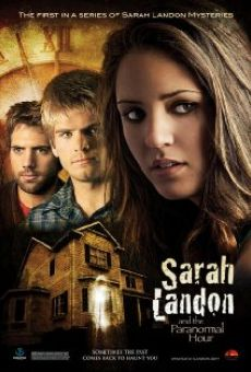 Película: Sarah Landon and the Paranormal Hour
