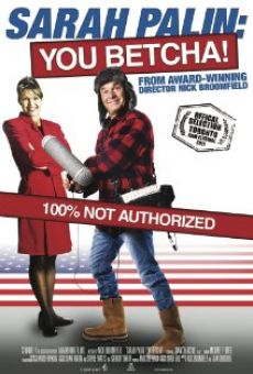 Película: Sarah Palin: You Betcha!