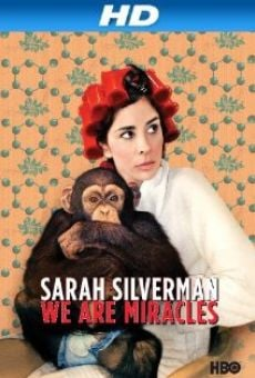 Sarah Silverman: We Are Miracles online