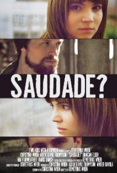 Saudade? online free