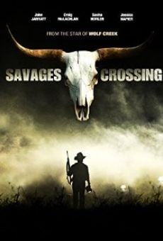 Ver película Savages Crossing