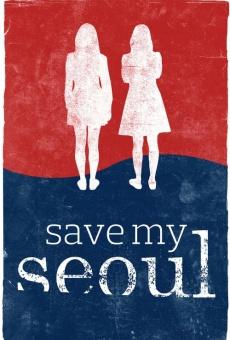 Ver película Save My Seoul