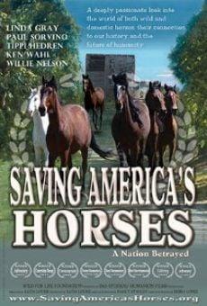 Watch Saving America's Horses: A Nation Betrayed online stream