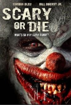 Scary or Die online gratis