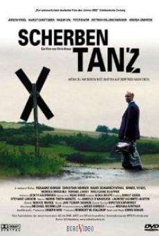 Ver película Scherbentanz
