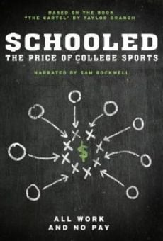Schooled: The Price of College Sports on-line gratuito