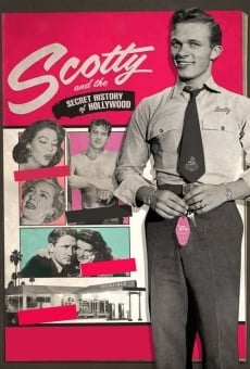 Scotty and the Secret History of Hollywood online free
