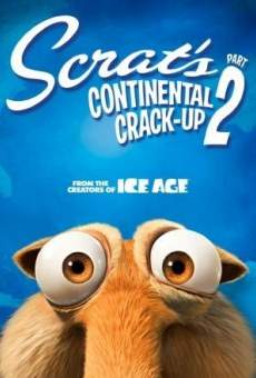 Ice Age: Scrat's Continental Crack-Up: Part 2 online streaming