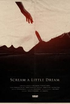Película: Scream a Little Dream