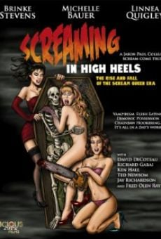Screaming in High Heels: The Rise & Fall of the Scream Queen Era on-line gratuito