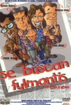 Se buscan Fulmontis online