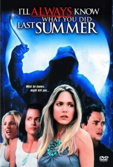 I'll Always Know What You Did Last Summer on-line gratuito