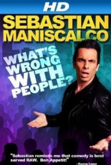 Película: Sebastian Maniscalco: What's Wrong with People?