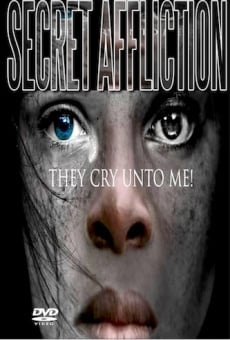 Secret Afflictions-They Cry Unto Me