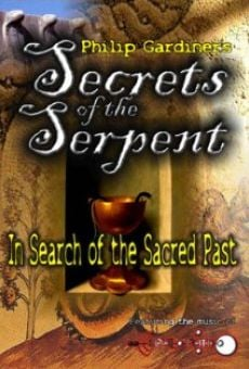 Ver película Secrets of the Serpent: In Search of the Sacred Past