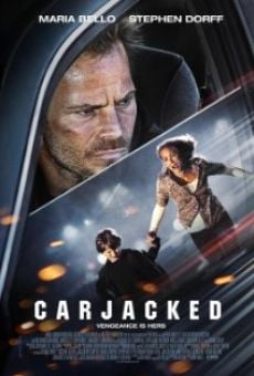 Carjacked - La strada della paura online streaming