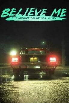 Believe Me: The Abduction of Lisa McVey