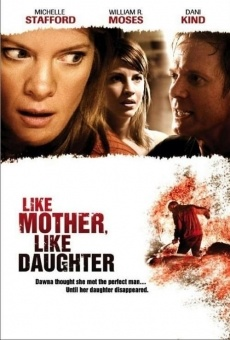 Like Mother, Like Daughter on-line gratuito