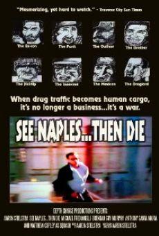 Ver película See Naples... Then Die