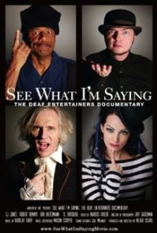 Ver película See What I'm Saying: The Deaf Entertainers Documentary