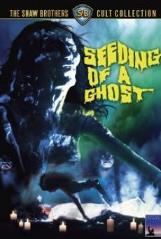 Película: Seeding of a Ghost
