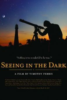 Seeing in the Dark gratis