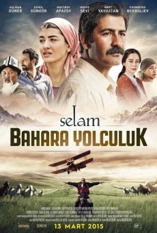 Selam: Bahara Yolculuk en ligne gratuit