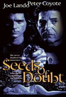 Seeds of Doubt online free