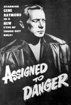 Assigned to Danger on-line gratuito