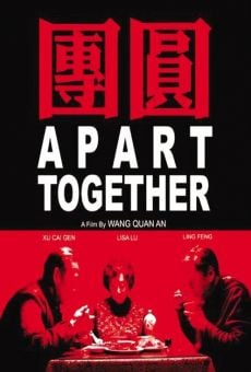 Tuan yuan (Apart Together) on-line gratuito