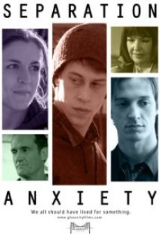Watch Separation Anxiety online stream