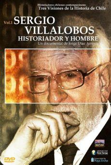 Ver película Sergio Villalobos: historiador y hombre