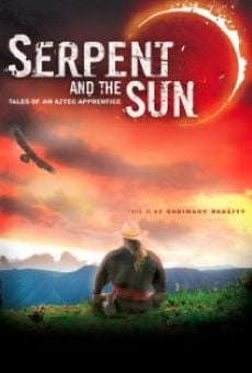 Serpent and the Sun: Tales of an Aztec Apprentice on-line gratuito