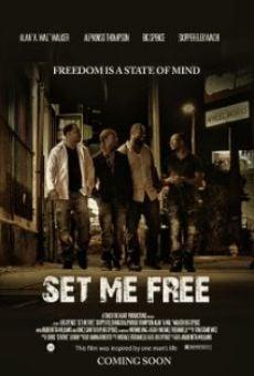 Watch Set Me Free online stream