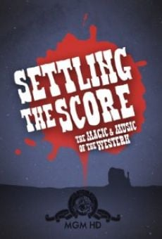 Película: Settling the Score: The Magic and Music of the Western