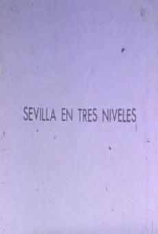 Sevilla en tres niveles on-line gratuito