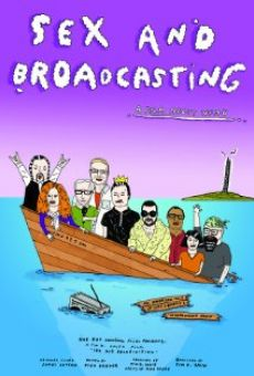 Sex and Broadcasting en ligne gratuit