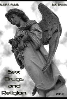 Sex, Drugs & Religion on-line gratuito