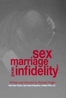 Sex, Marriage and Infidelity online streaming